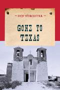 Cover-Bild zu Gone to Texas (eBook) von Worcester, Don