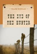 Cover-Bild zu The Eye of the Hunter (eBook) von Bonham, Frank