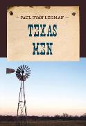Cover-Bild zu Texas Men (eBook) von Lehman, Paul Evan