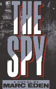 Cover-Bild zu The Spy (eBook) von Eden, Marc