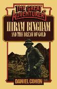 Cover-Bild zu Hiram Bingham and the Dream of Gold (eBook) von Cohen, Daniel