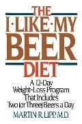 Cover-Bild zu The I-Like-My-Beer Diet (eBook) von Lipp, Martin R.