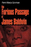 Cover-Bild zu The Furious Passage of James Baldwin (eBook) von Eckman, Fern Marja