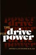 Cover-Bild zu The Drive for Power (eBook) von Hutschnecker, Arnold A.