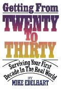 Cover-Bild zu Getting from Twenty to Thirty (eBook) von Edelhart, Mike