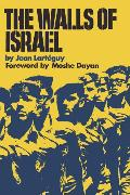 Cover-Bild zu The Walls of Israel (eBook) von Lartéguy, Jean