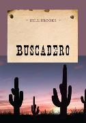 Cover-Bild zu Buscadero (eBook) von Brooks, Bill