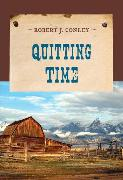 Cover-Bild zu Quitting Time (eBook) von Conley, Robert J.