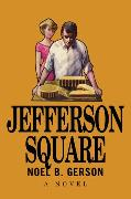 Cover-Bild zu Jefferson Square (eBook) von Gerson, Noel B.