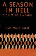 Cover-Bild zu A Season in Hell (eBook) von Carré, Jean-Marie