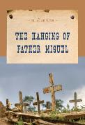 Cover-Bild zu The Hanging of Father Miguel (eBook) von Armen, M. A.