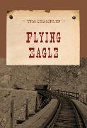 Cover-Bild zu Flying Eagle (eBook) von Champlin, Tim