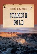Cover-Bild zu Spanish Gold (eBook) von Randle, Kevin
