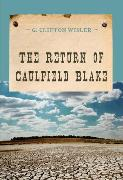 Cover-Bild zu The Return of Caulfield Blake (eBook) von Wisler, G. Clifton
