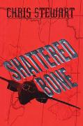 Cover-Bild zu Shattered Bone (eBook) von Stewart, Chris