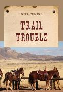 Cover-Bild zu Trail Trouble (eBook) von Ermine, Will