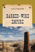 Cover-Bild zu Barbed-Wire Empire (eBook) von Ermine, Will