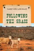 Cover-Bild zu Following the Grass (eBook) von Drago, Harry Sinclair