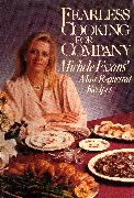 Cover-Bild zu Fearless Cooking for Company (eBook) von Evans, M.