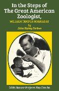 Cover-Bild zu In the Steps of The Great American Zoologist, William Temple Hornaday (eBook) von Hornaday, William Temple