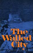 Cover-Bild zu The Walled City (eBook) von Clouzot, Marcel