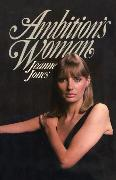 Cover-Bild zu Ambition's Woman (eBook) von Jones, Jeanne