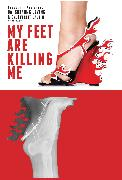 Cover-Bild zu My Feet Are Killing Me! (eBook) von Levine, Suzanne