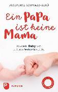 Cover-Bild zu Ein Papa ist keine Mama (eBook) von Schwarz-Gerö, Josephine