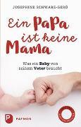 Cover-Bild zu Ein Papa ist keine Mama von Josephine Schwarz-Gerö