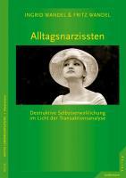 Cover-Bild zu Alltagsnarzissten von Wandel , Fritz