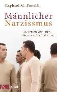 Cover-Bild zu Männlicher Narzissmus von Bonelli, Raphael M.
