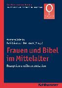 Cover-Bild zu Frauen und Bibel im Mittelalter (eBook) von Fischer, Irmtraud (Reihe Hrsg.)