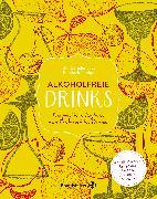 Cover-Bild zu Alkoholfreie Drinks (eBook) von Fischer, Elisabeth