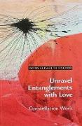 Cover-Bild zu Unravel Entanglements with Love (eBook) von Fischer, Doris Elisabeth
