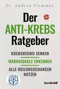 Cover-Bild zu Der Anti-Krebs-Ratgeber von Flemmer, Dr. Andrea