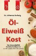 Cover-Bild zu Die Öl-Eiweiß Kost von Budwig, Johanna