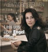 Cover-Bild zu Lass uns über Engel reden von Strüven, Alexandra