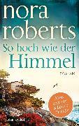 Cover-Bild zu So hoch wie der Himmel (eBook) von Roberts, Nora
