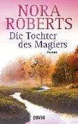 Cover-Bild zu Die Tochter des Magiers von Roberts, Nora