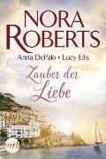 Cover-Bild zu Zauber der Liebe von Roberts, Nora