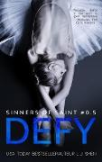 Cover-Bild zu Defy (Sinners of Saint, #0.5) (eBook) von Shen, L. J.
