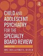 Cover-Bild zu Child and Adolescent Psychiatry for the Specialty Board Review (eBook) von Shen, Hong
