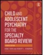 Cover-Bild zu Child and Adolescent Psychiatry for the Specialty Board Review von Shen, Hong