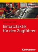 Cover-Bild zu Einsatztaktik für den Zugführer von Wohlrab, Jürgen