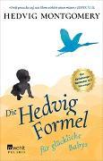Cover-Bild zu Die Hedvig-Formel für glückliche Babys von Montgomery, Hedvig