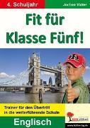 Cover-Bild zu Fit für Klasse Fünf! - Englisch (eBook) von Vatter, Jochen
