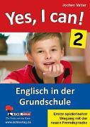 Cover-Bild zu Yes, I can! / Band 2 (eBook) von Vatter, Jochen