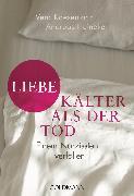 Cover-Bild zu Liebe - kälter als der Tod (eBook) von Kaesemann, Vera