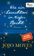 Cover-Bild zu Wie ein Leuchten in tiefer Nacht (eBook) von Moyes, Jojo