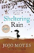 Cover-Bild zu Sheltering Rain von Moyes, Jojo